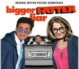 Album cover parody of Bigger Fatter Liar (Original Motion Picture Soundtrack) by Various Artists